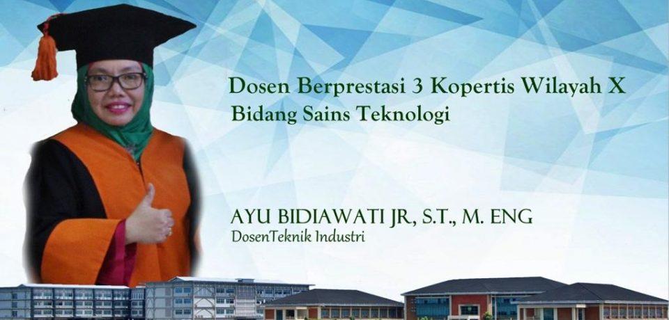 Ayu Bidiawati JR, ST., M.Eng Juara 3 Dosen Berprestasi Kopertis wilayah X Tahun 2017